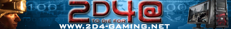 | 2D4-GAMING.NET | 2D4@ - TO DIE FOR |